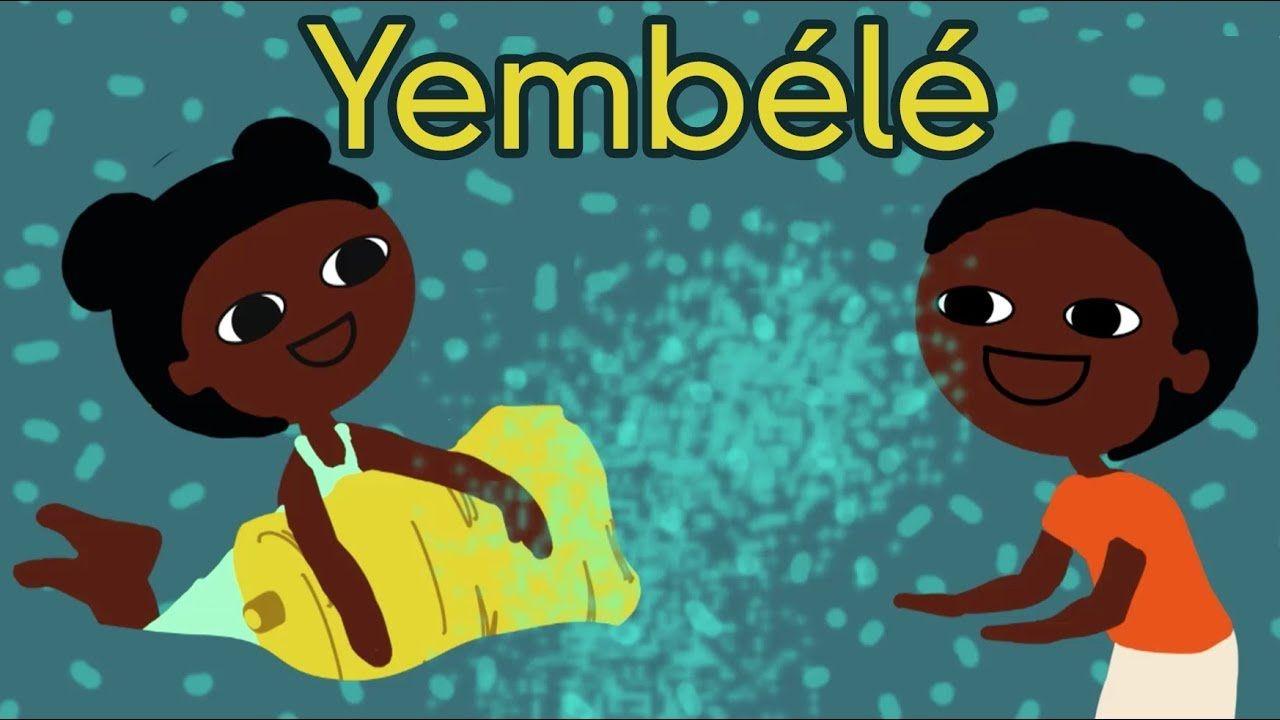 Yembélé - Chanson Africaine Pour Les Petits (Avec Paroles pour Jeux Africains Pour Enfants