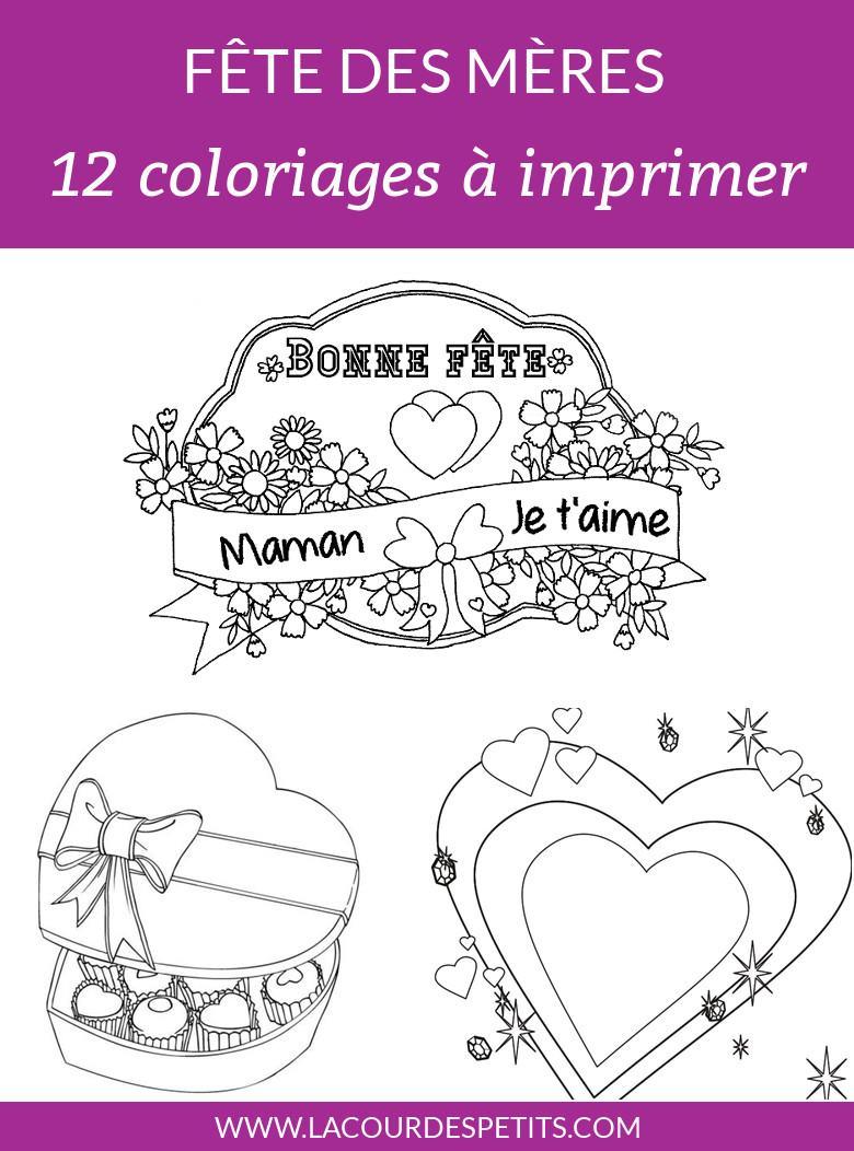 12 Coloriages Pour La Fête Des Mères (Avec Un Cadeau !) |La tout Carte Bonne Fete Maman A Imprimer