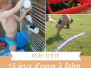15 Idées De Jeux D'eau Pour Les Enfants |La Cour Des Petits pour Activités Éducatives Pour Les 0 2 Ans