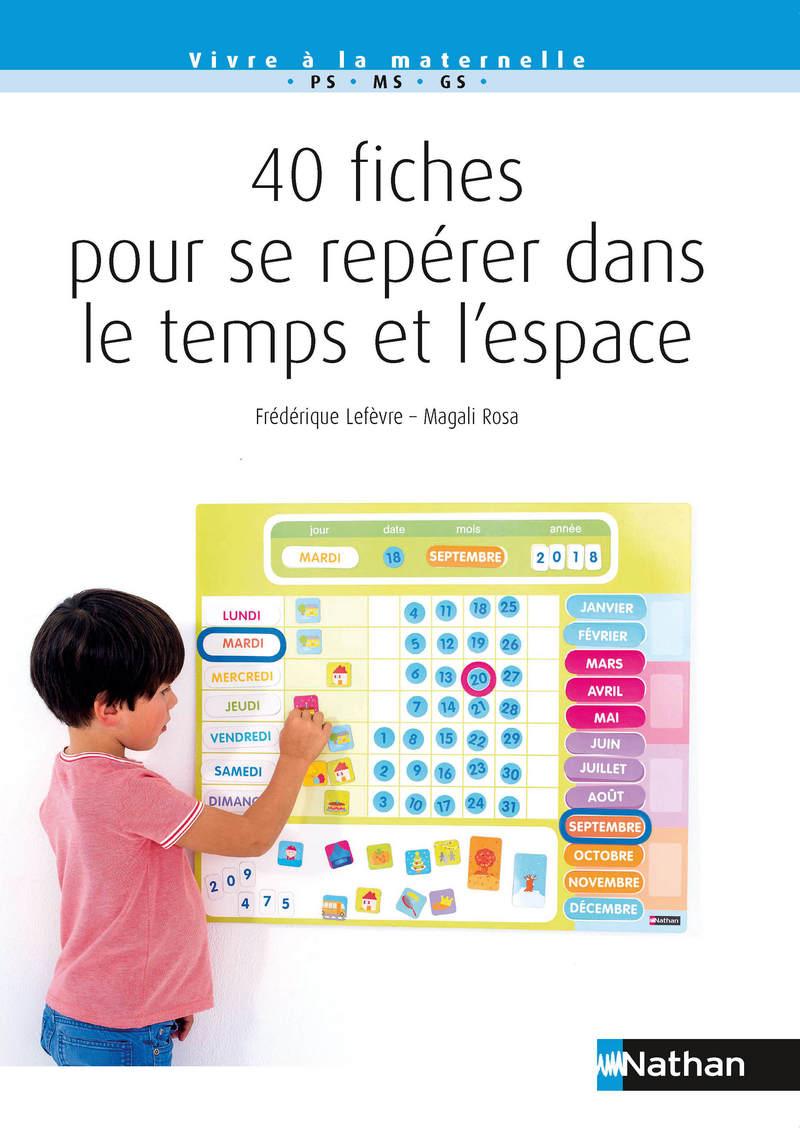 40 Fiches Pour Se Repérer Dans Le Temps Et L'espace - Petite concernant Fiche Activité Maternelle Petite Section