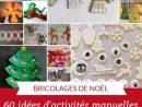 60 Bricolages De Noël Pour Patienter | Activité Manuelle à Activités Manuelles Enfants Noel