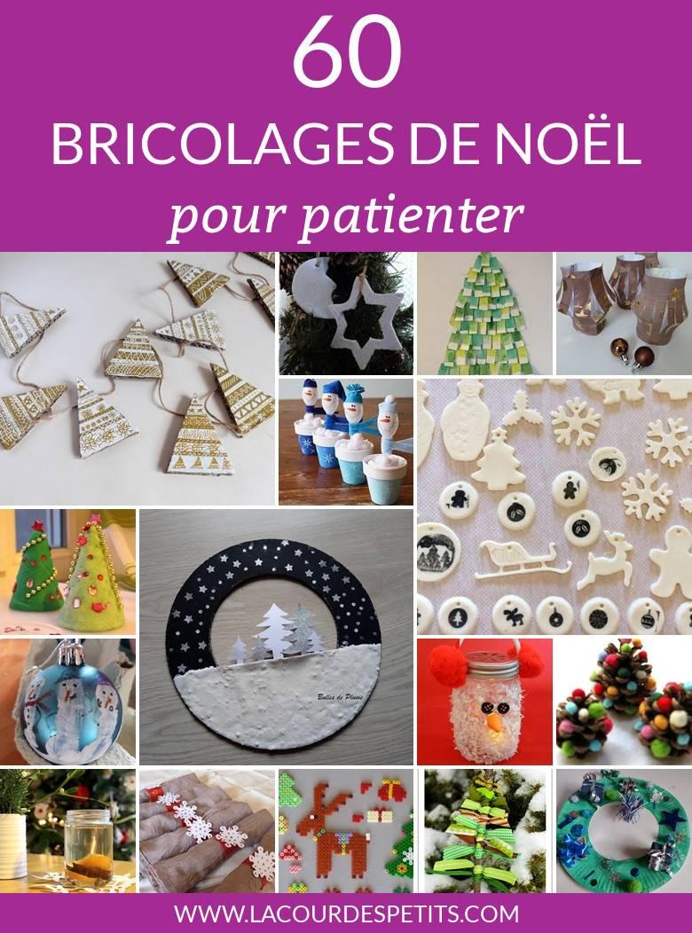 60 Bricolages De Noël Pour Patienter |La Cour Des Petits avec Activités Manuelles Enfants Noel