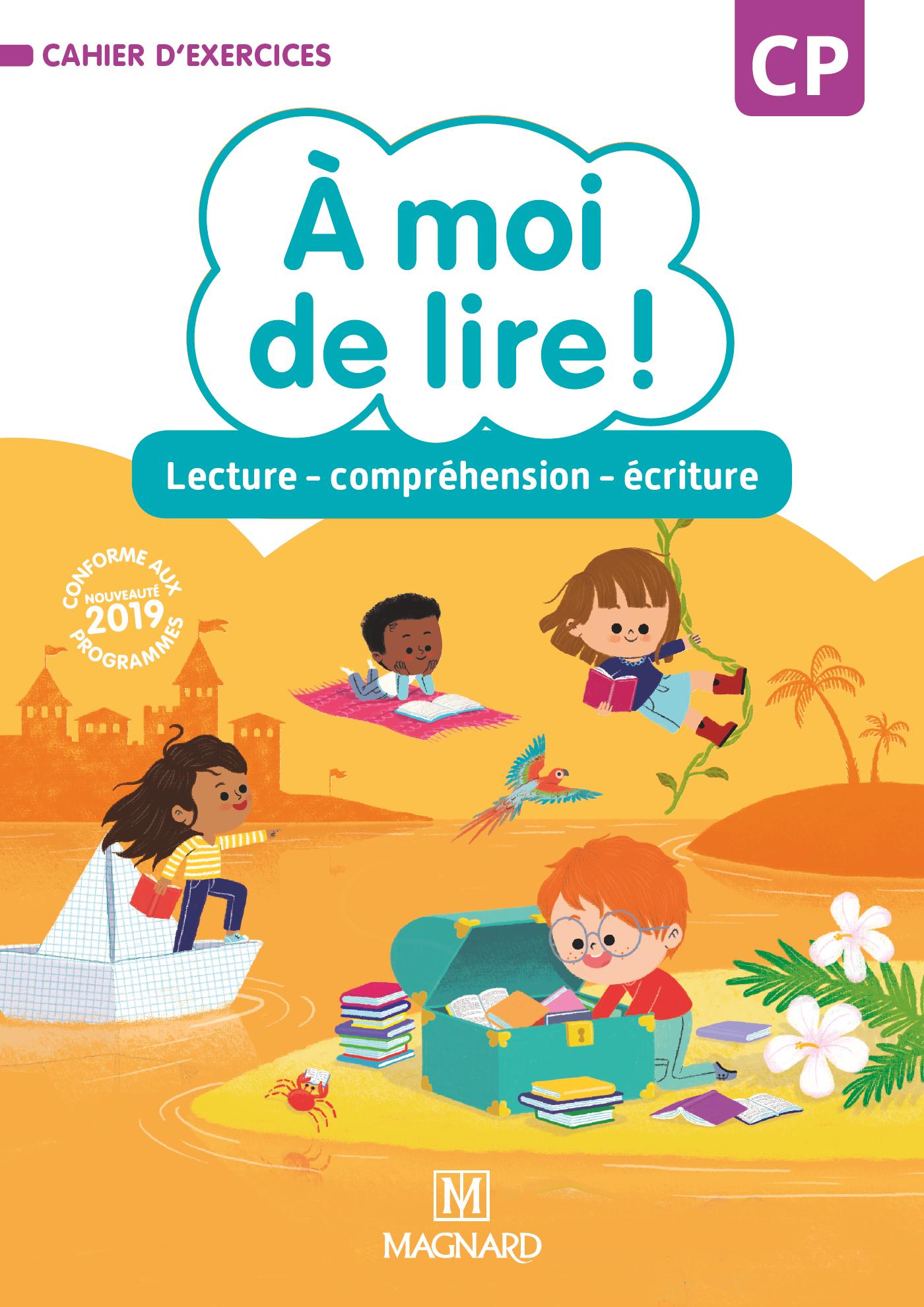 À Moi De Lire ! Cp (2019) - Cahier De Lecture tout Cahier D Exercice Cp