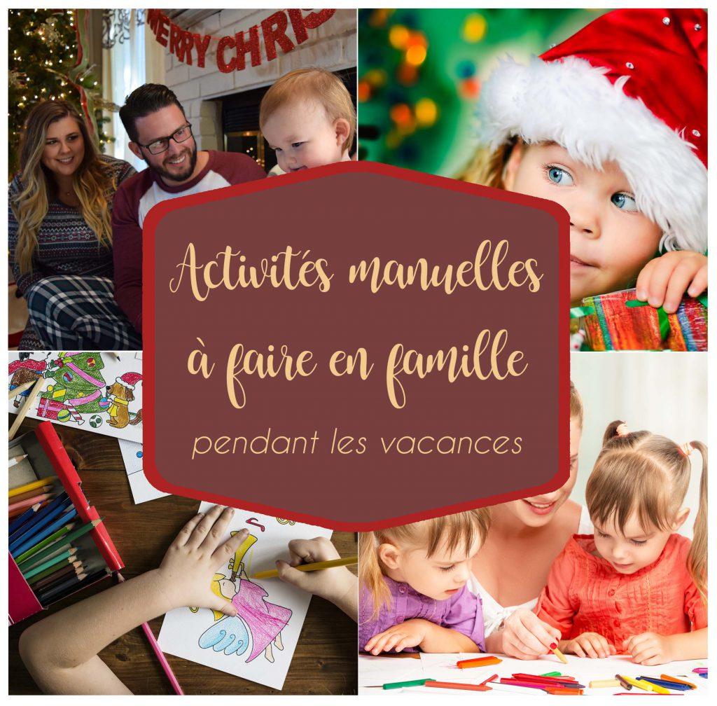 Activités Manuelles À Faire En Famille Pour Les Vacances De Noël avec Activités Manuelles Enfants Noel