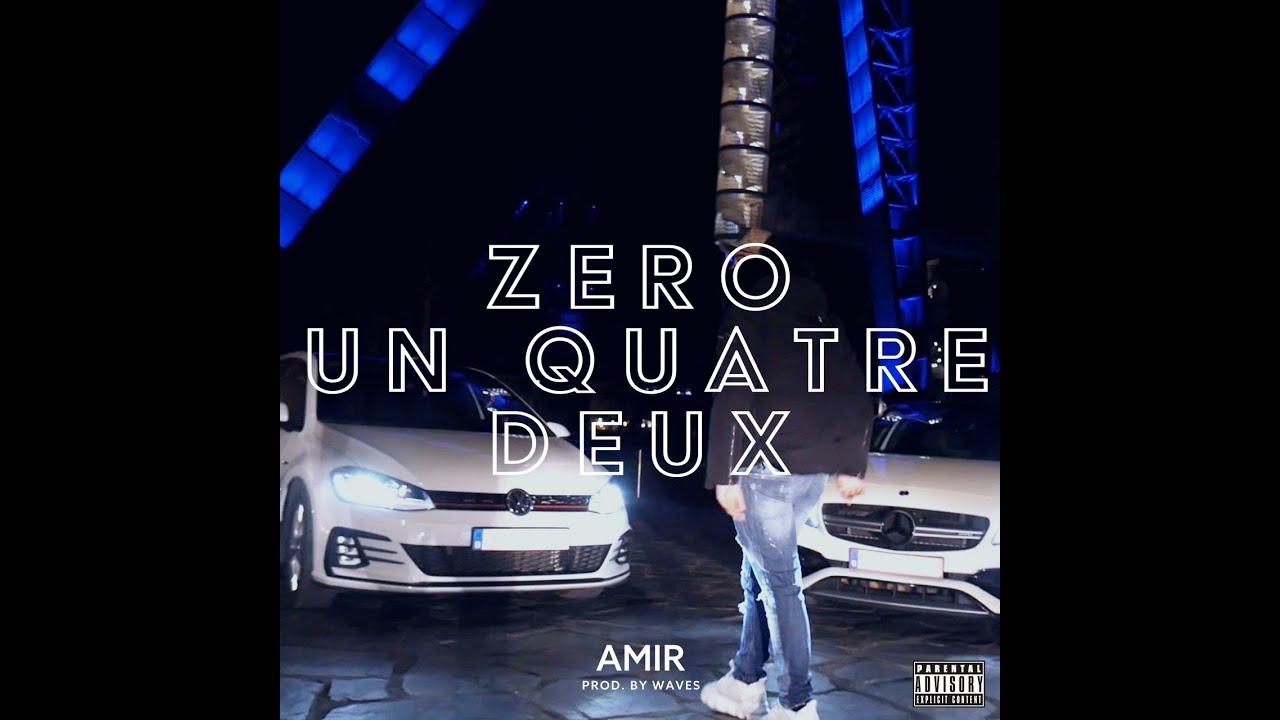 Amir - Zero Un Quatre Deux (Prod. Waves) à Quatres Image Un Mot