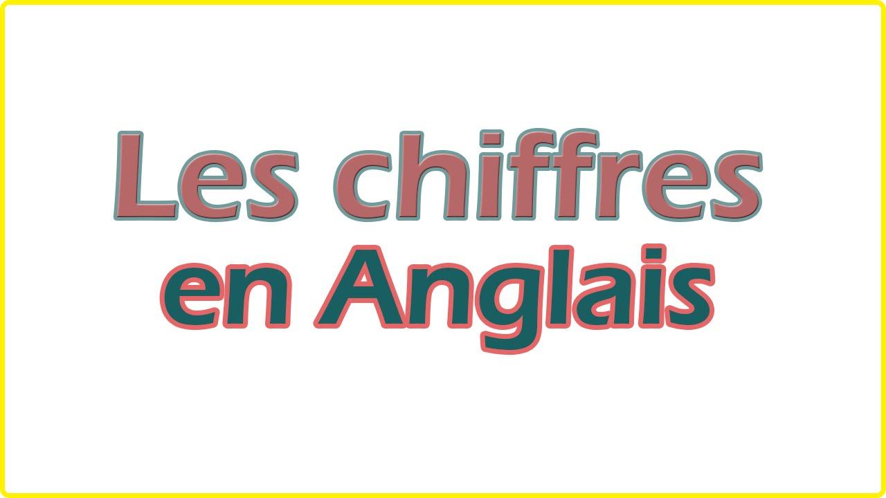 Apprendre Les Chiffres En Anglais - Facile Pour Débutant (Rapidement) avec Jeux Pour Apprendre Les Chiffres En Francais