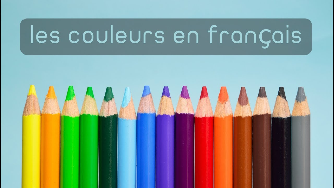 Apprendre Les Couleurs En Français - Learn Learn Colors In French destiné Apprendre Les Couleur En Francais
