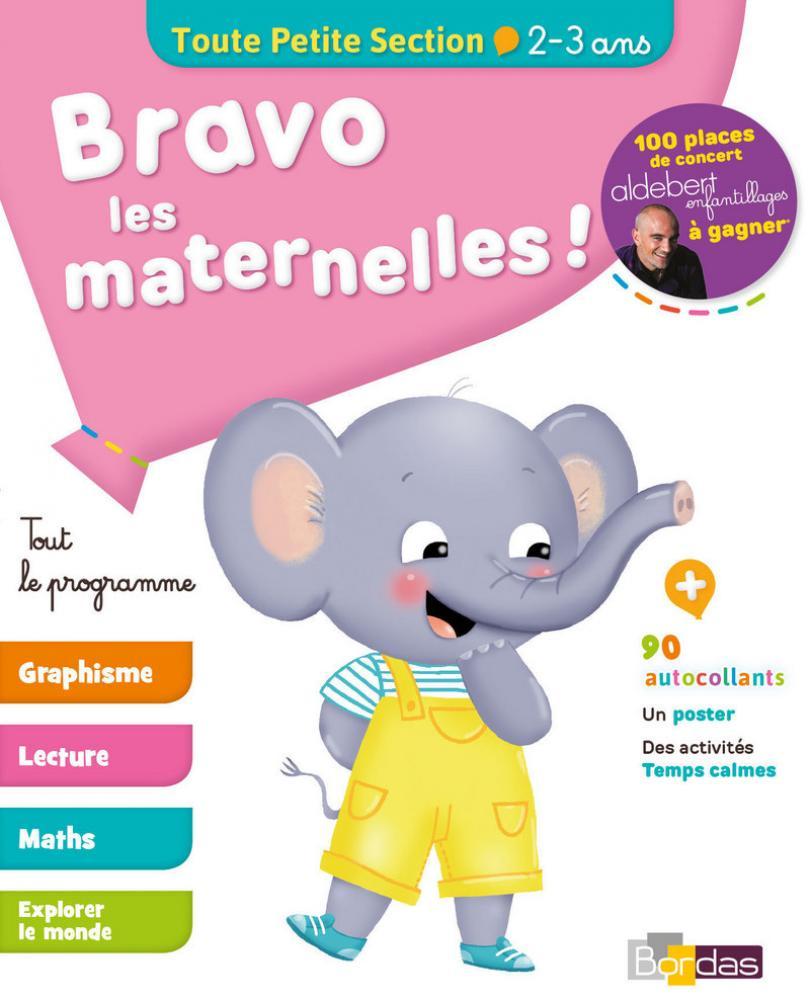 Bravo Les Maternelles ! - Toute Petite Section (Tps) - Tout dedans Activité Maternelle Petite Section