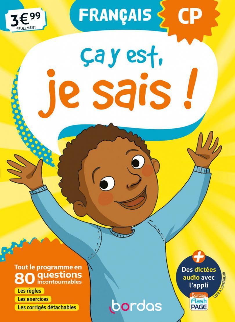 Ça Y Est, Je Sais ! - Français Cp * Cahier D'activités/d pour Cahier D Exercice Cp