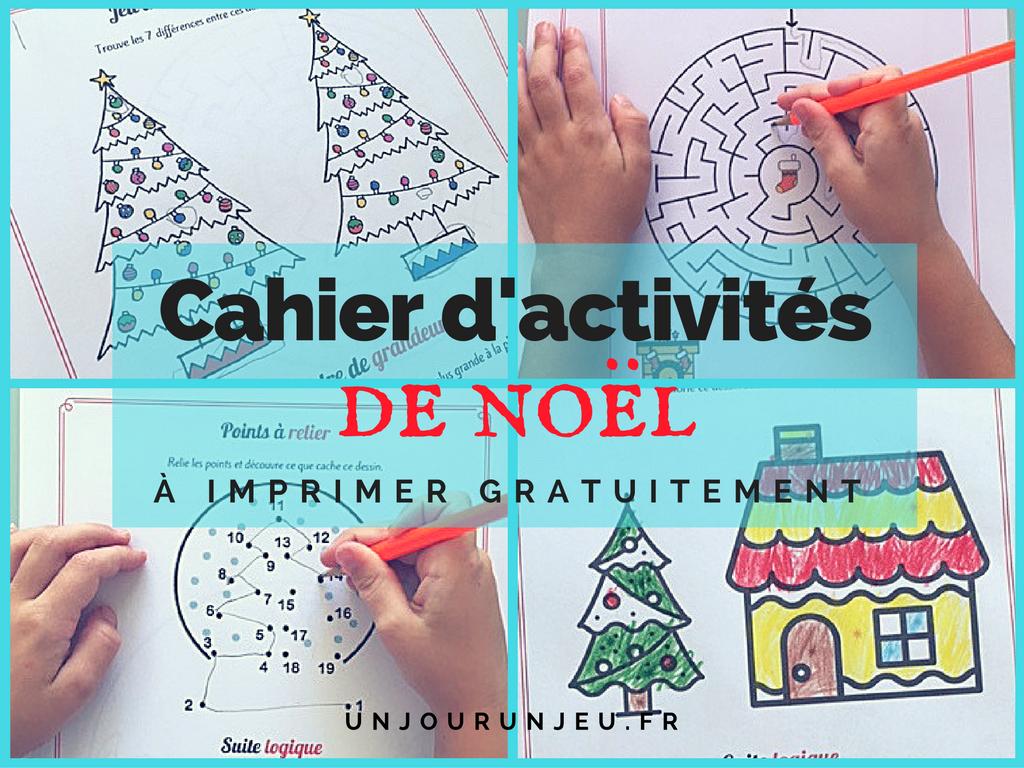 Cahier D'activités Spécial Noël À Imprimer Gratuitement concernant Jeu Noel Maternelle