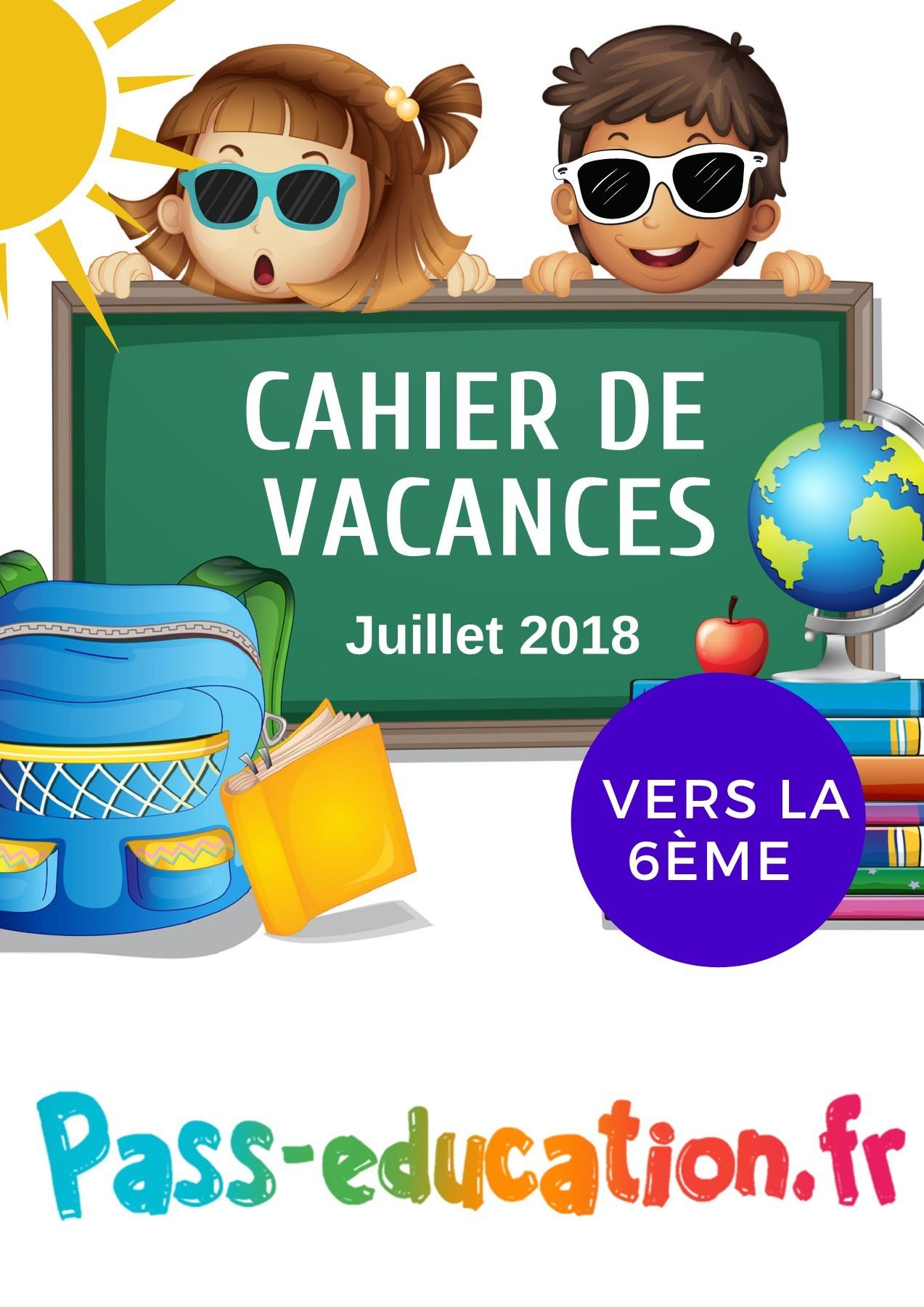 Cahier De Vacances Gratuit À Imprimer - Cm2 Vers La 6Ème avec Images Bonnes Vacances Gratuites