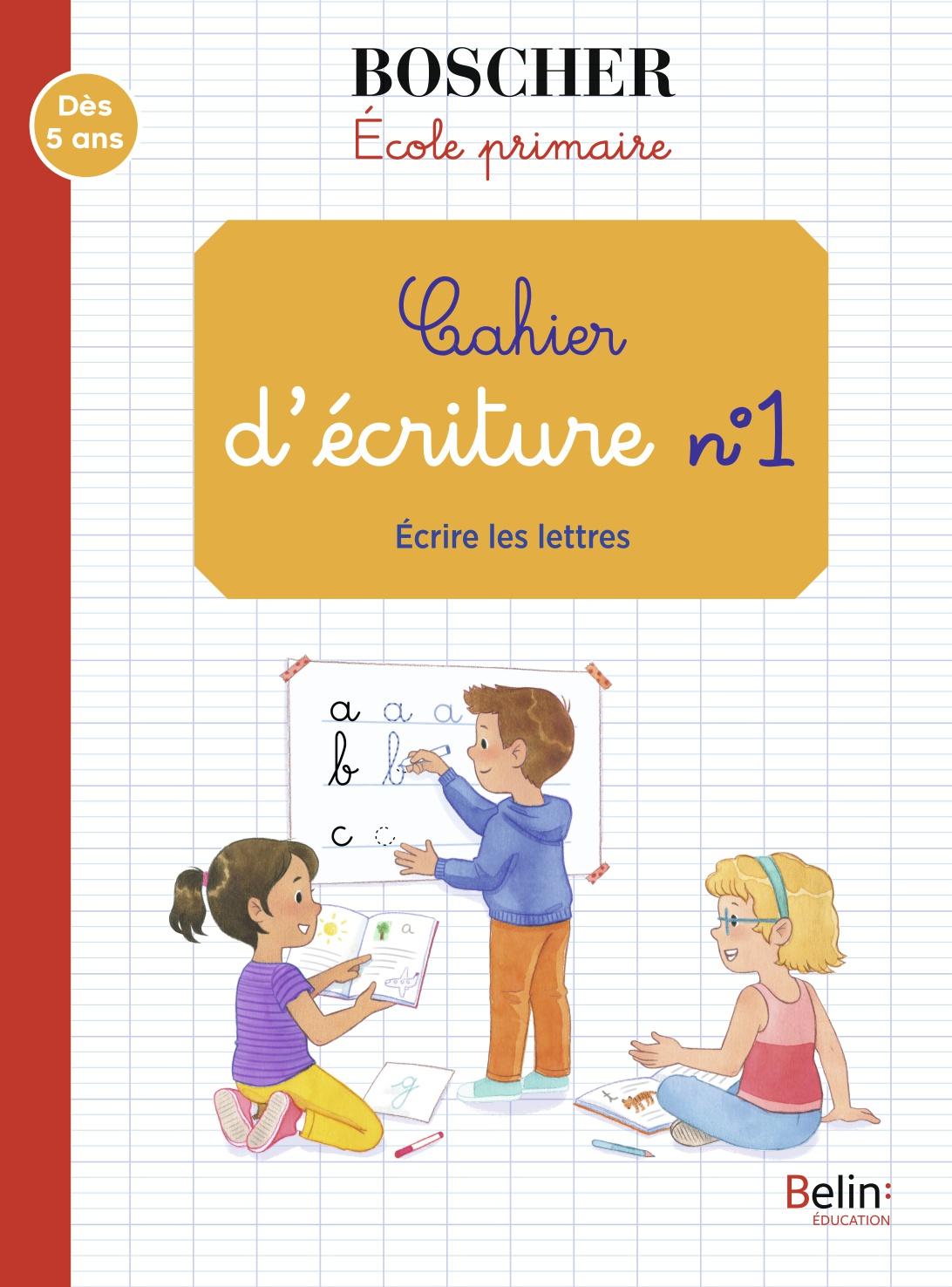 Cahier D'écriture 1 - Écrire Les Lettres   Belin Education destiné Cahier D Écriture Maternelle