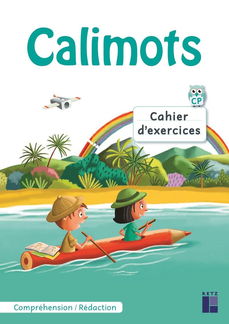 Calimots Cp - Cahier D'exercices De Compréhension/rédaction avec Cahier D Exercice Cp