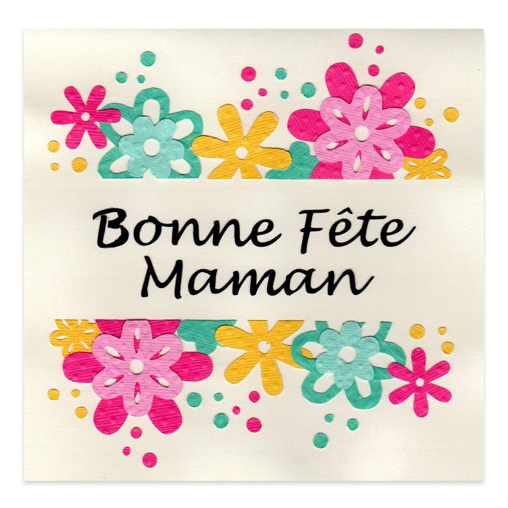 Carte Fête Des Mères 'bonne Fête Maman' Fleurs, Collection à Carte Bonne Fete Maman A Imprimer