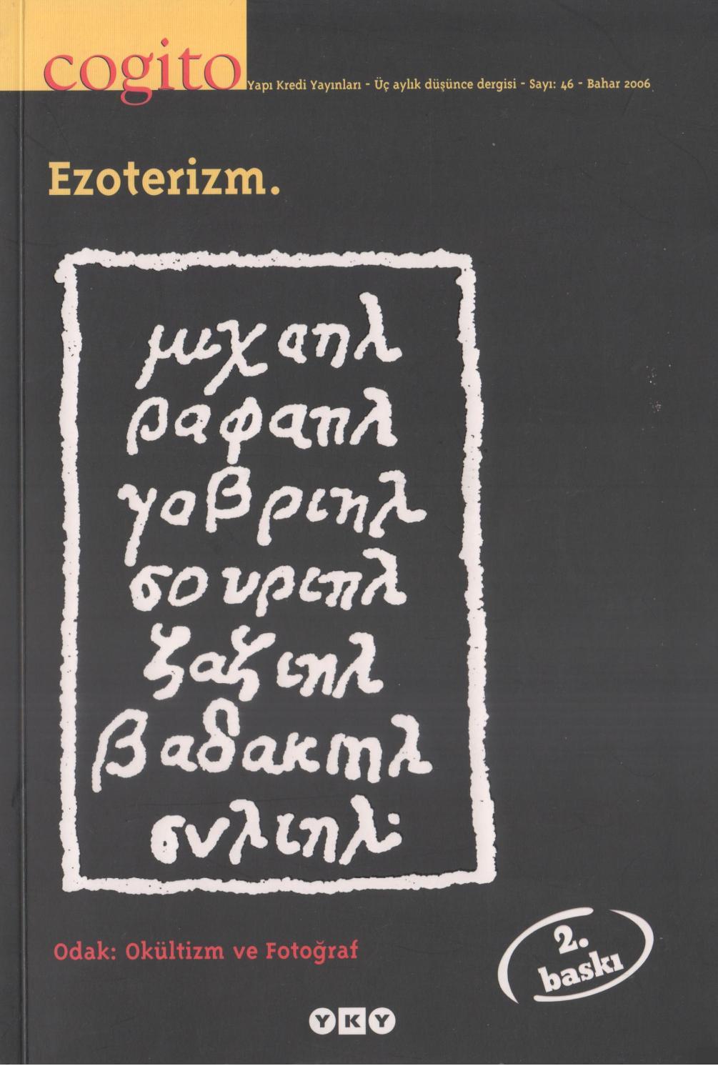 Cogito Dergisi - Sayı 46 - Bahar 2006 (Ezoterizm) By Büyük pour Activités Graphiques Gs