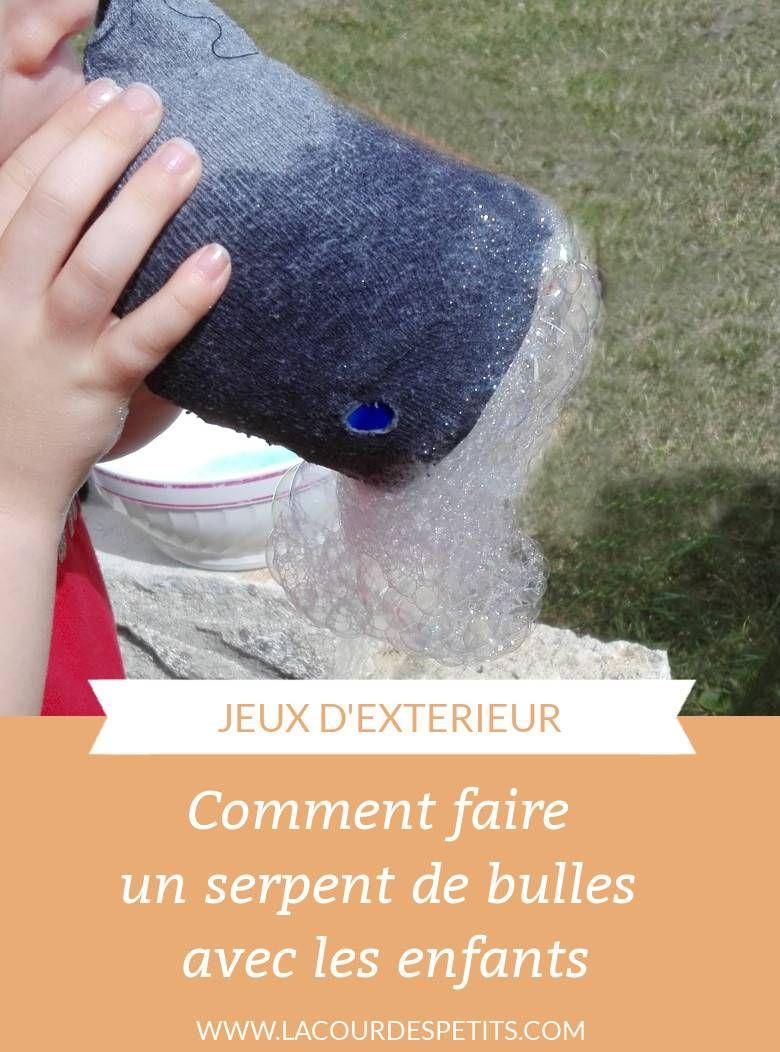 Comment Faire Un Serpent De Bulles Avec Les Enfants à Jeux Des Bulles