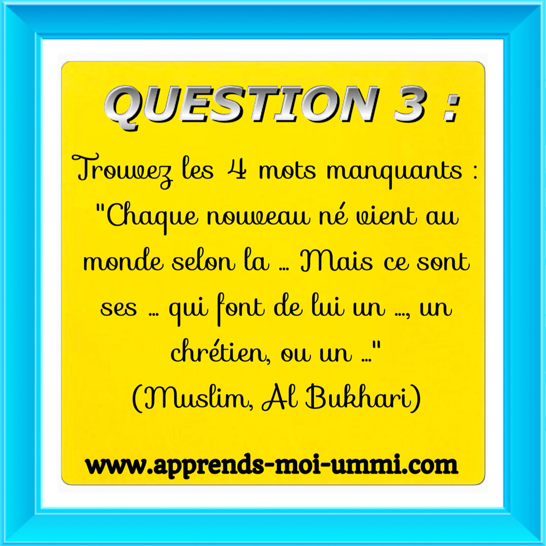 Concours : Quizz Islamique! - Apprends Moi Ummi avec Quizz Enfant