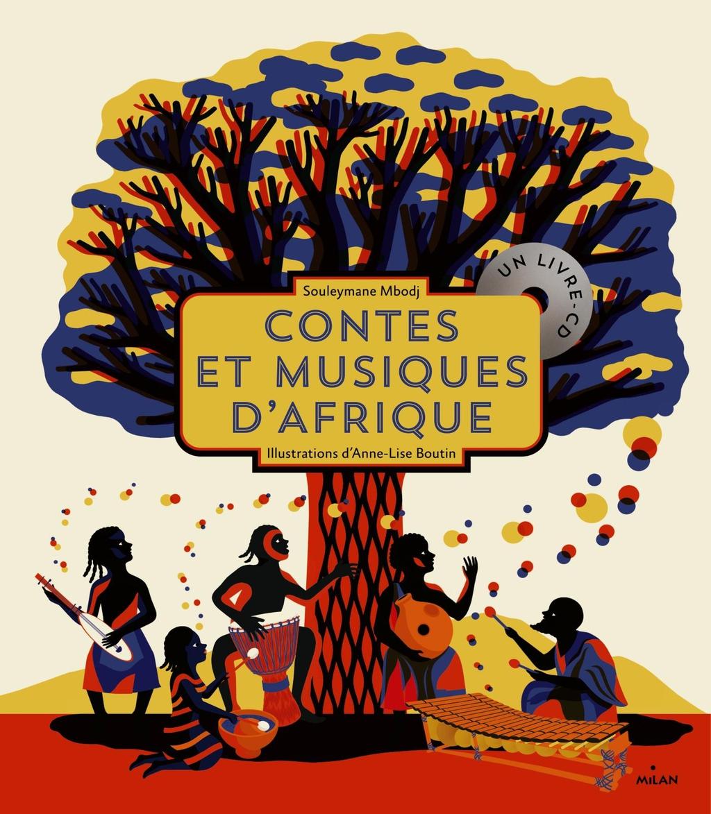 Contes Et Musiques D'afrique - Editions Milan à Activité Manuelle Afrique