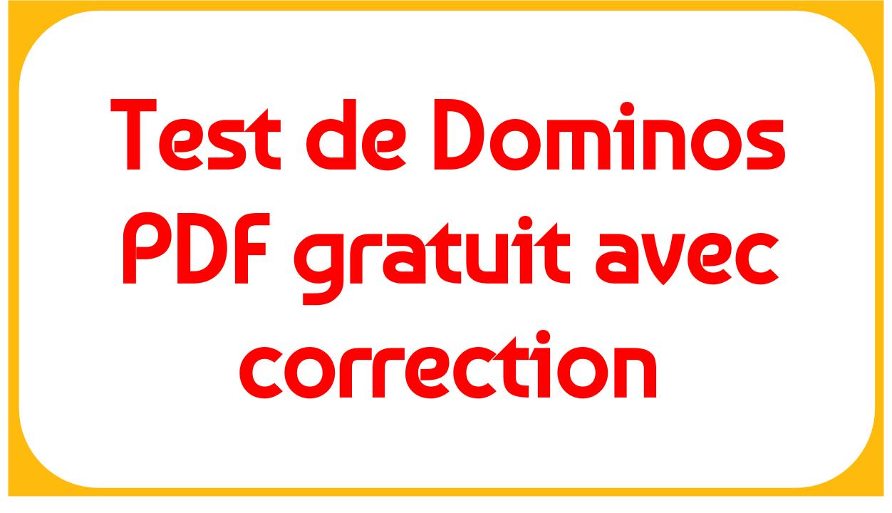 Exemple De Test De Dominos Pdf Gratuit Avec Correction concernant Exercice De Logique Gratuit