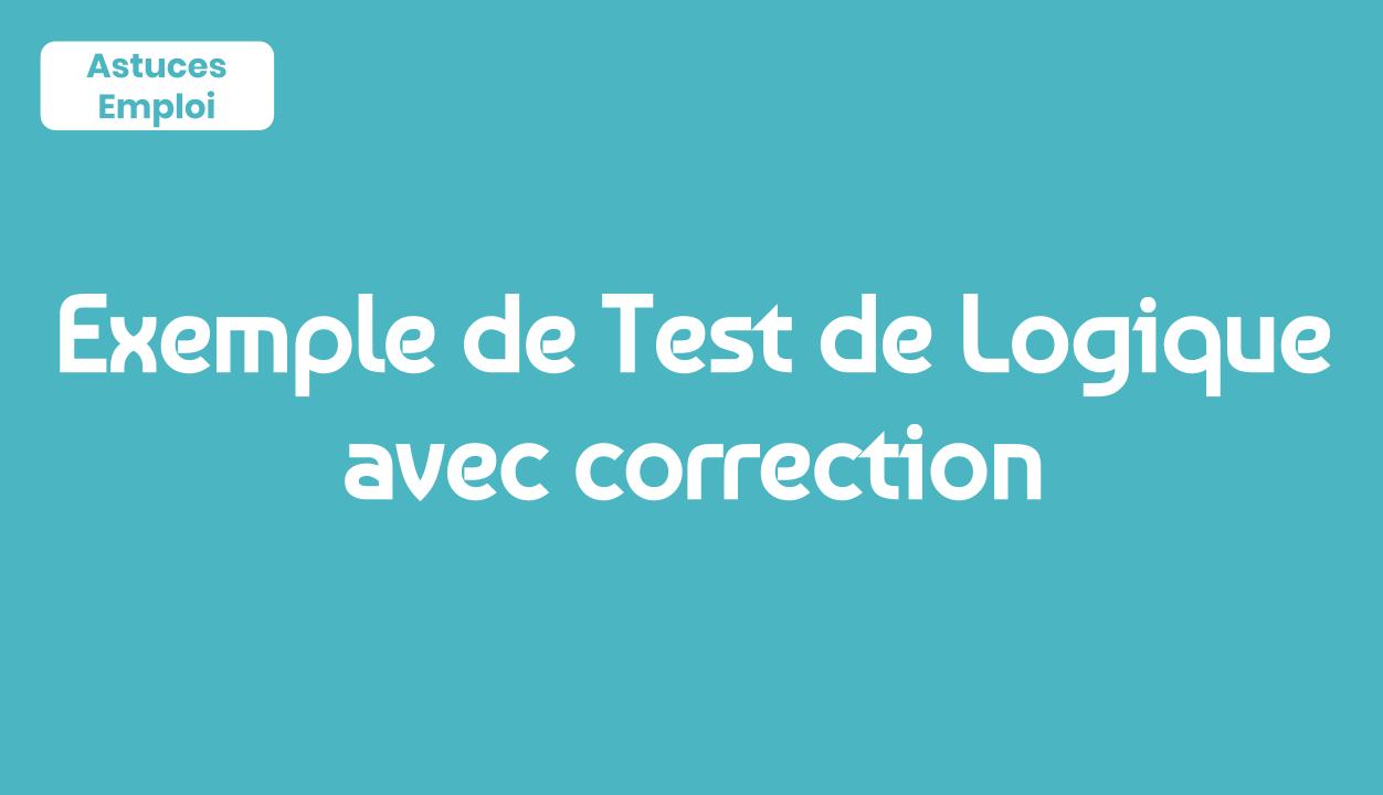 Exemple De Test De Logique Avec Correction Pdf - Astuces Emploi à Exercice De Logique Gratuit