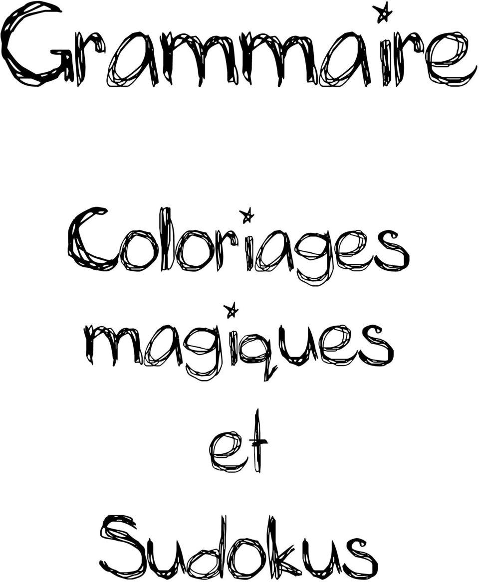 Grammaire. Coloriages Magiques Et Sudokus - Pdf Free Download pour Sudoku Cm2 À Imprimer