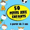 Gratuit] 50 Petits Jeux Enfants Pdf Livres Pour Enfants (+3 Ans) serapportantà Jeux De Enfan Gratuit