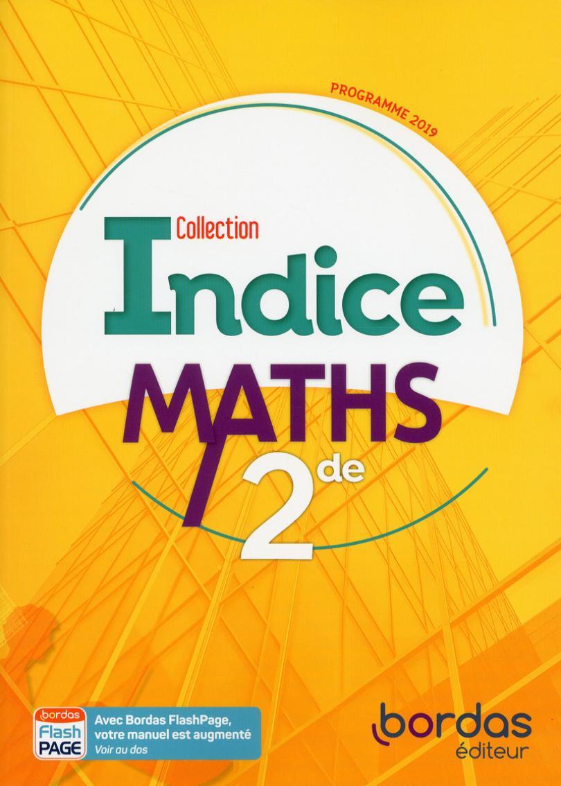Indice Maths 2De * Manuel De L'élève (Ed. 2019) | Bordas Éditeur tout Cahier De Vacances 1Ere S