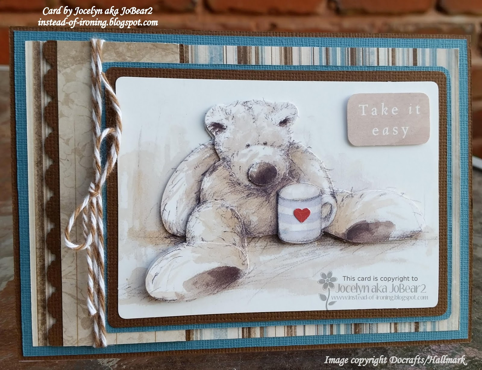 Instead Of Ironing Blogspot: Wellington Bear - Take It Easy pour Découpage Cp