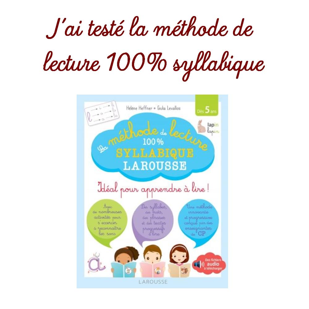 """J'ai Testé La Méthode De Lecture 100% Syllabique """"Les encequiconcerne Exercice Pour Apprendre A Lire"""
