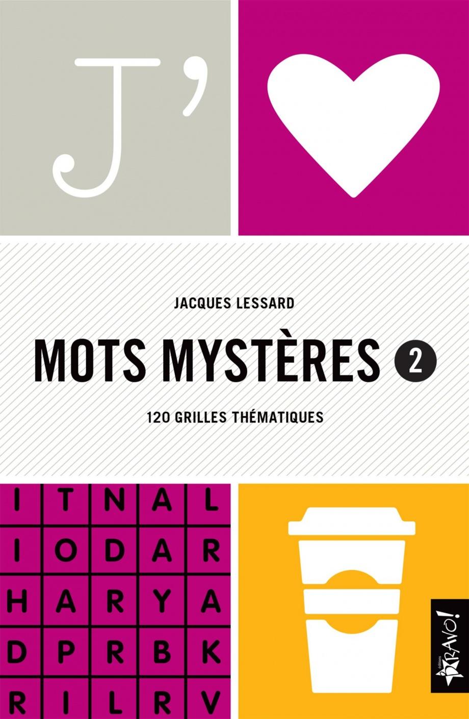 J'aime Mots Mystères T.2 : 120 Grilles Thématiques encequiconcerne Mots Mystere