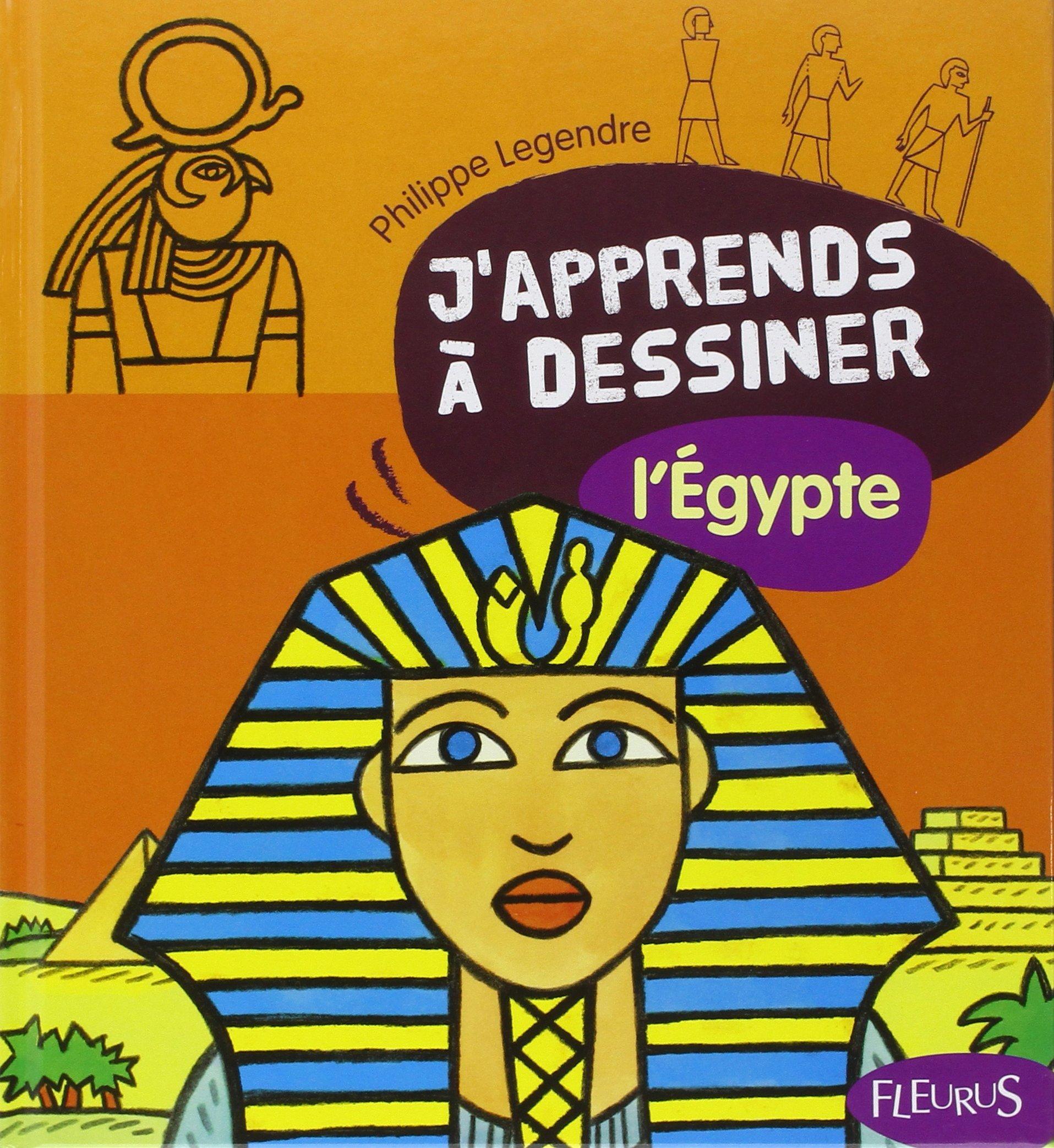 J'apprends A Dessiner L'egypte – Philippe Legendre dedans J Apprend À Dessiner