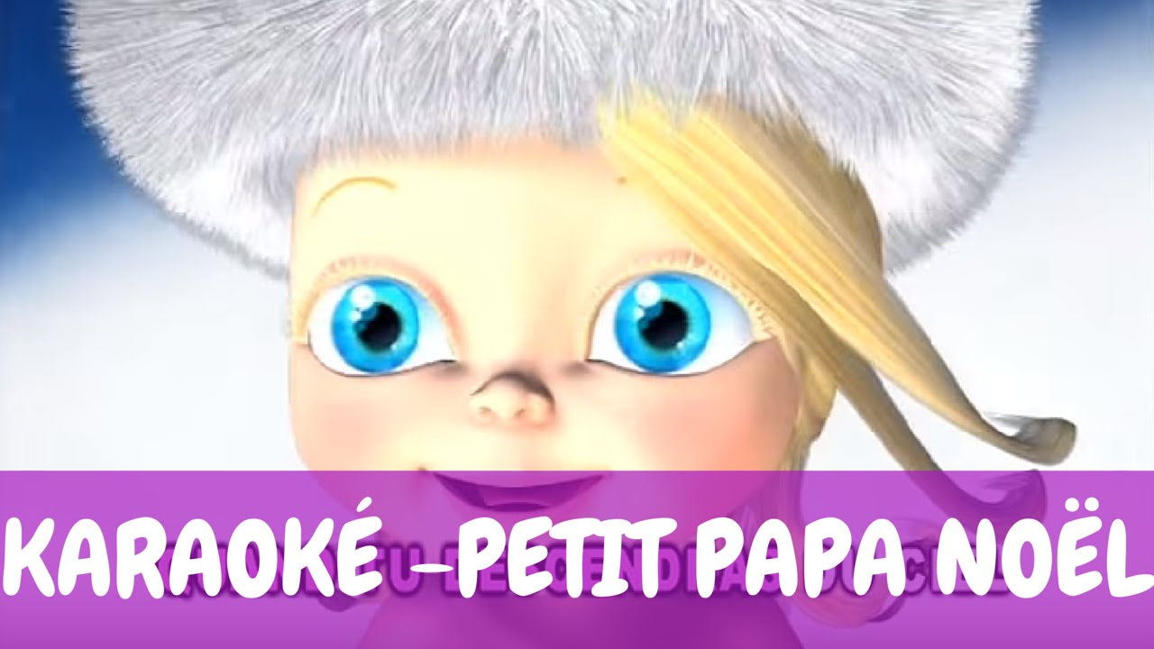 Karaoké] Bébé Lilly - Petit Papa Noël avec Jeux De Bébé Lilly