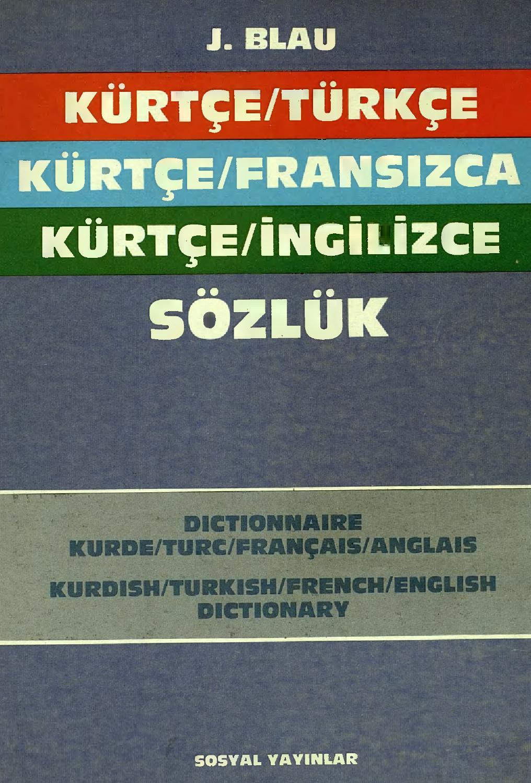 Kürtçe Türkçe Fransızca Ingilizce Sözlük Joyce Blau By encequiconcerne Mot Fleché En Ligne