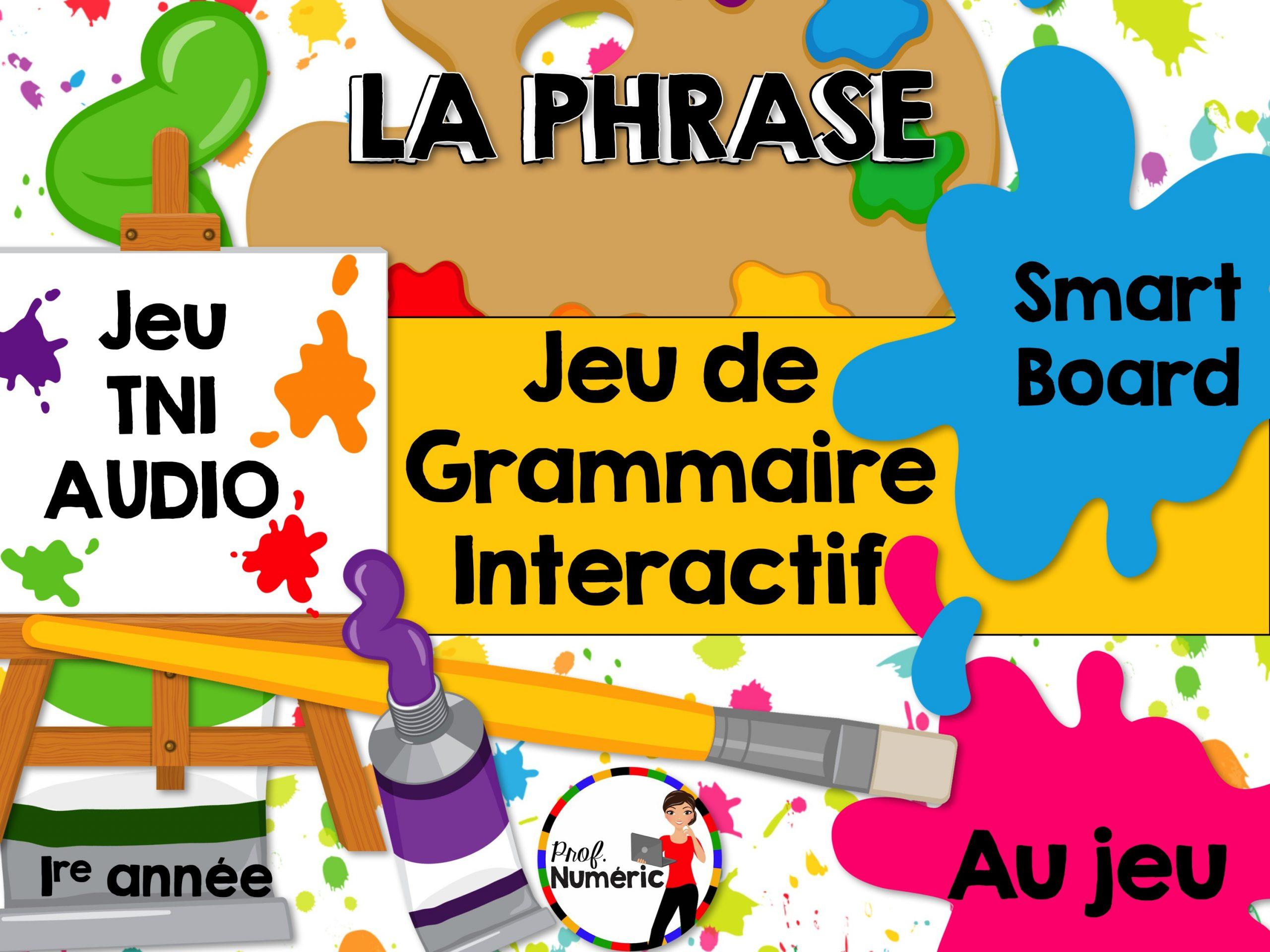 La Phrase - Jeu De Grammaire Tni Interactif destiné Jeux Interactifs Primaire