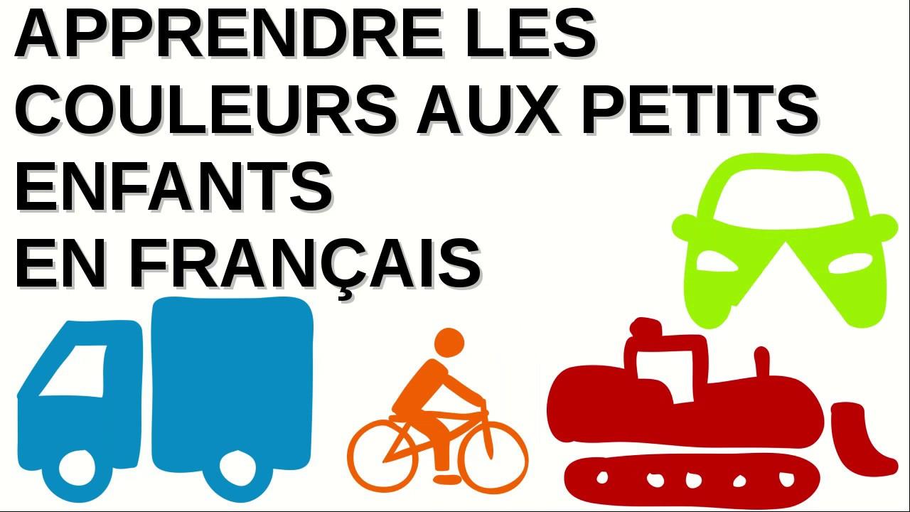 Learn Colors For Toddlers In French - Apprendre Les Couleurs En Français  Pour Les Petits Enfants serapportantà Apprendre Les Couleur En Francais