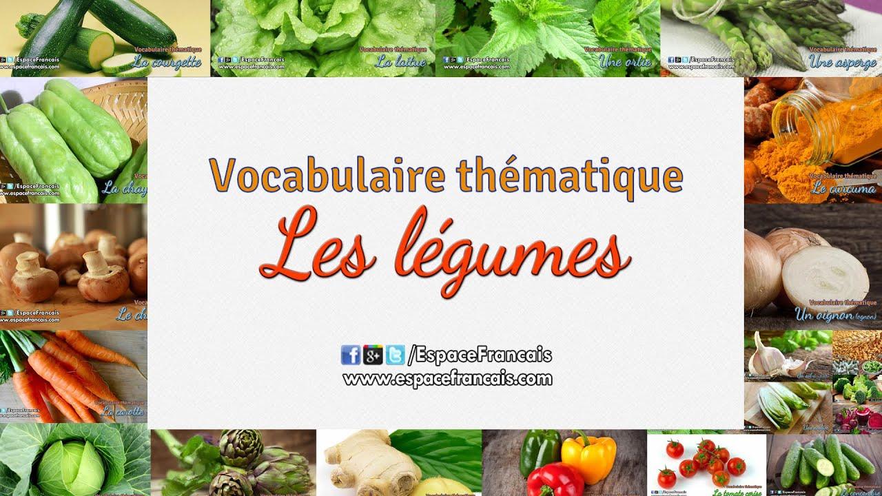 Les Légumes - Vocabulaire Français Thématique avec Nom De Legume