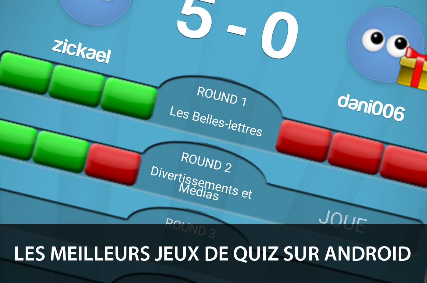 Les Meilleurs Jeux De Quiz Sur Smartphones Et Tablettes Android avec Question Reponse Jeu Gratuit