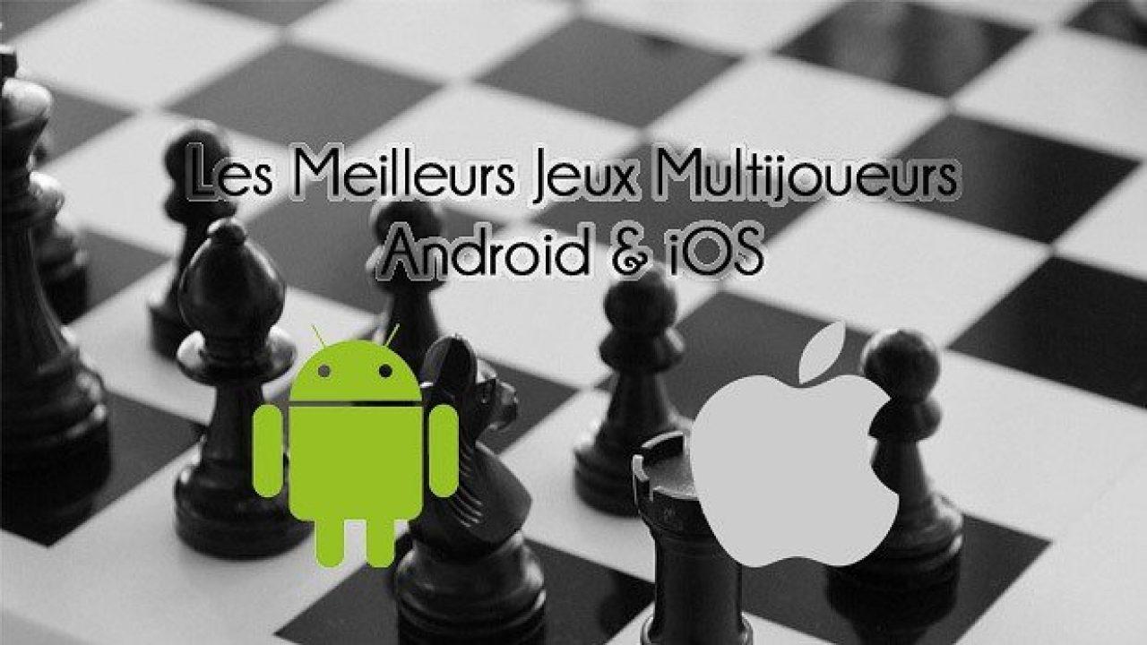 Les Meilleurs Jeux Multijoueurs Android Et Iphone Pour dedans Jeux À Plusieurs En Ligne