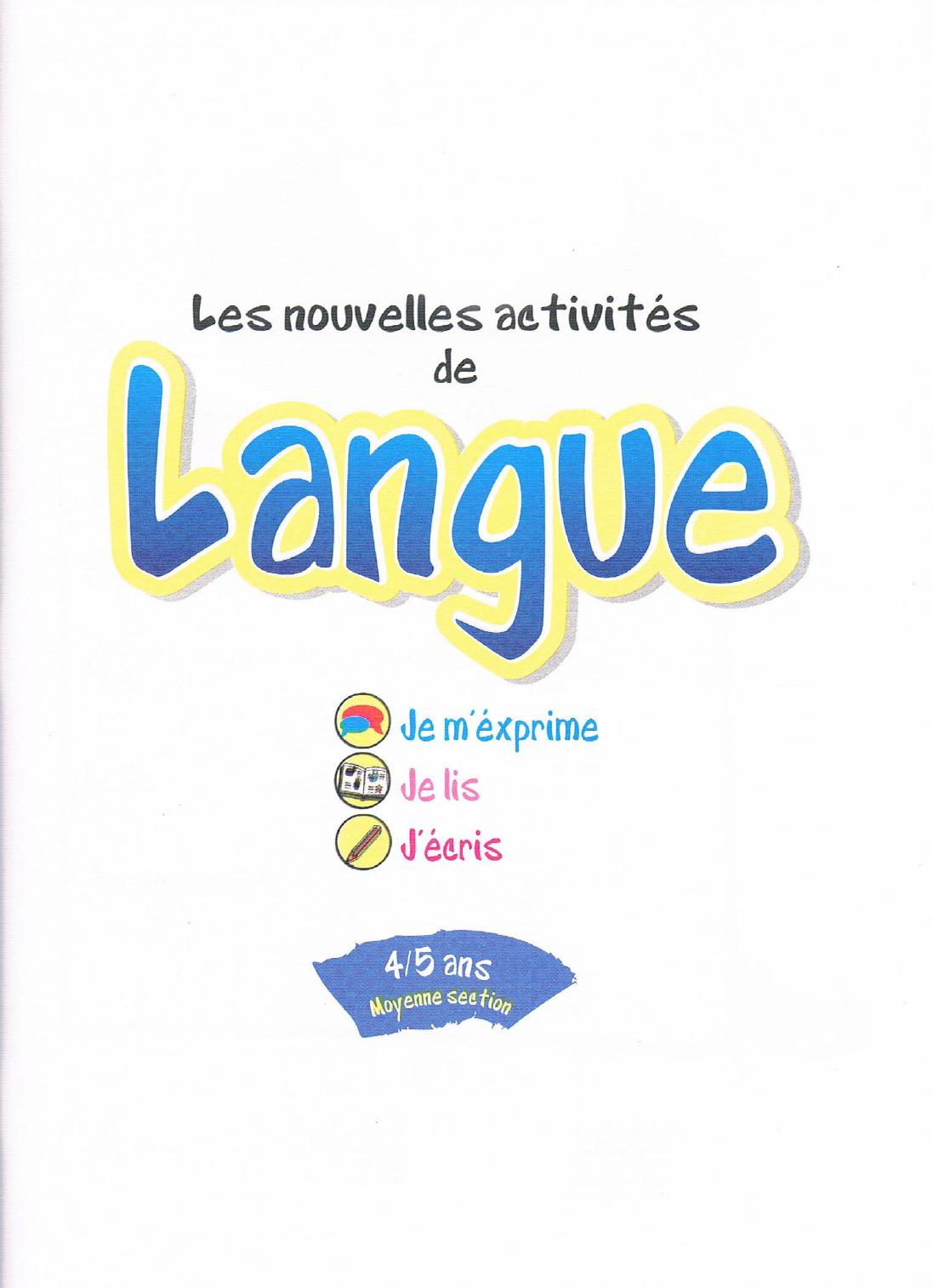 Les Nouvelles Activits De Langue (4-5 Ans Moyenne Section) serapportantà Activité Moyenne Section