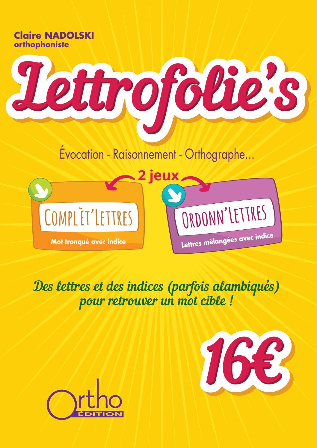 Lettrofolie's By Ortho Edition - Issuu destiné Mot Avec Lettres Mélangées