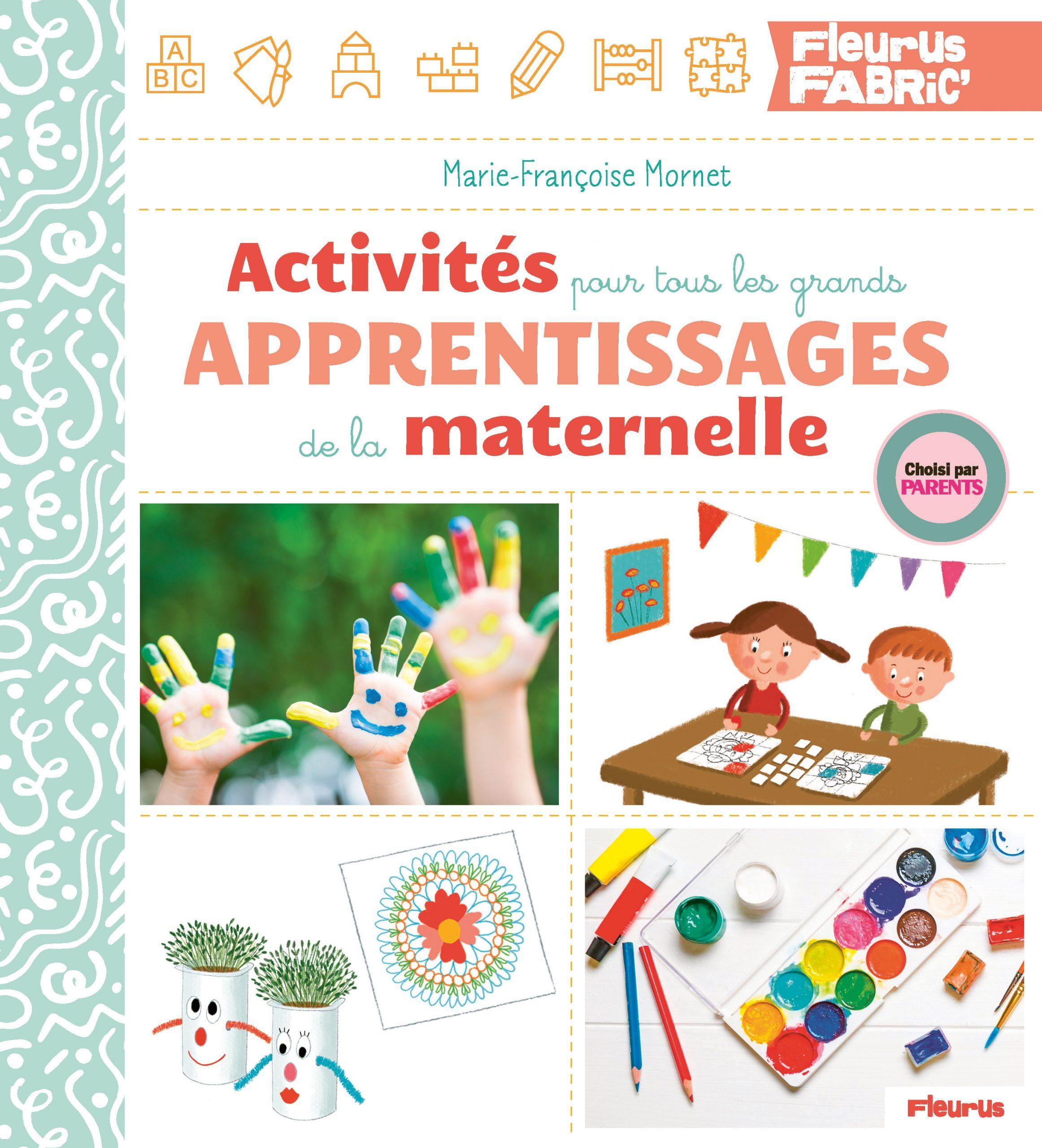 Livre : Activités Pour Tous Les Grands Apprentissages De La Maternelle pour Activité Ludique Maternelle