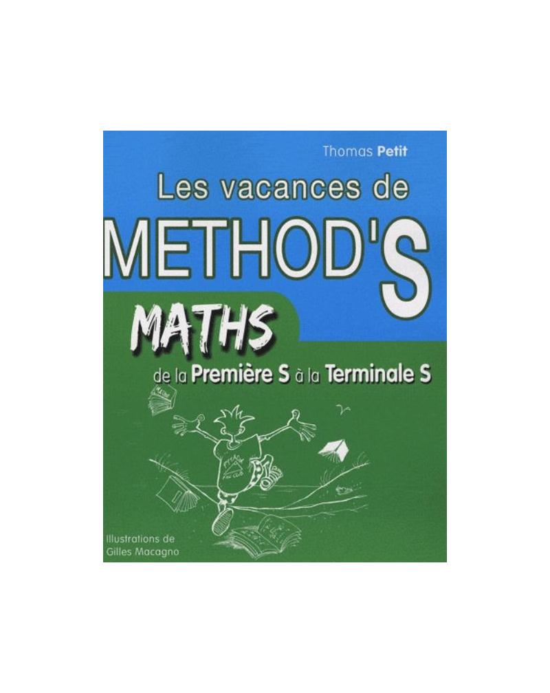 Mathématiques De La Première S À La Terminale S. Les Vacances De Method's tout Cahier De Vacances 1Ere S