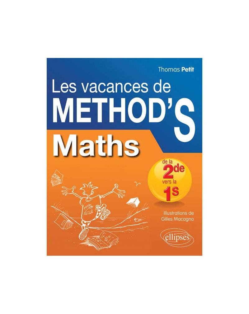 Mathématiques De La Seconde À La Première S. Les Vacances De Method's destiné Cahier De Vacances 1Ere S