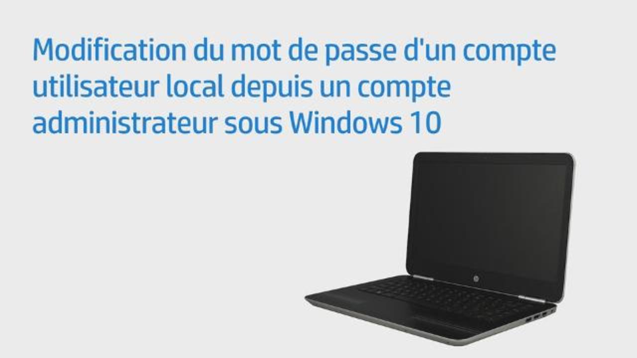 Modification Du Mot De Passe D'un Compte Utilisateur Local Depuis Un Compte  Administrateur Sous Windows 10 serapportantà Ordi Mots