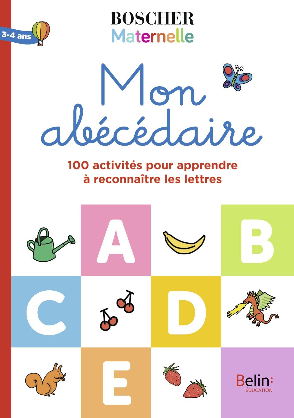 Mon Abécédaire | Belin Education tout Activités Sur Les Lettres De L Alphabet En Maternelle