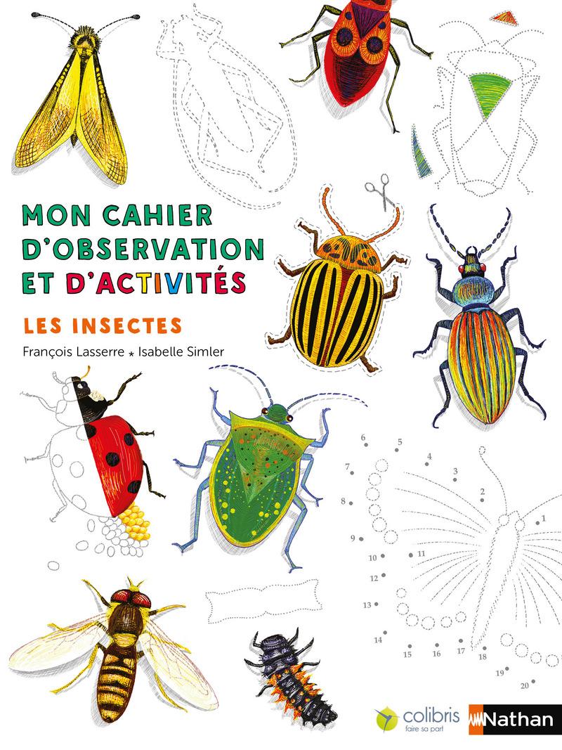 Mon Cahier D'observation - Les Insectes tout Imagier Insectes