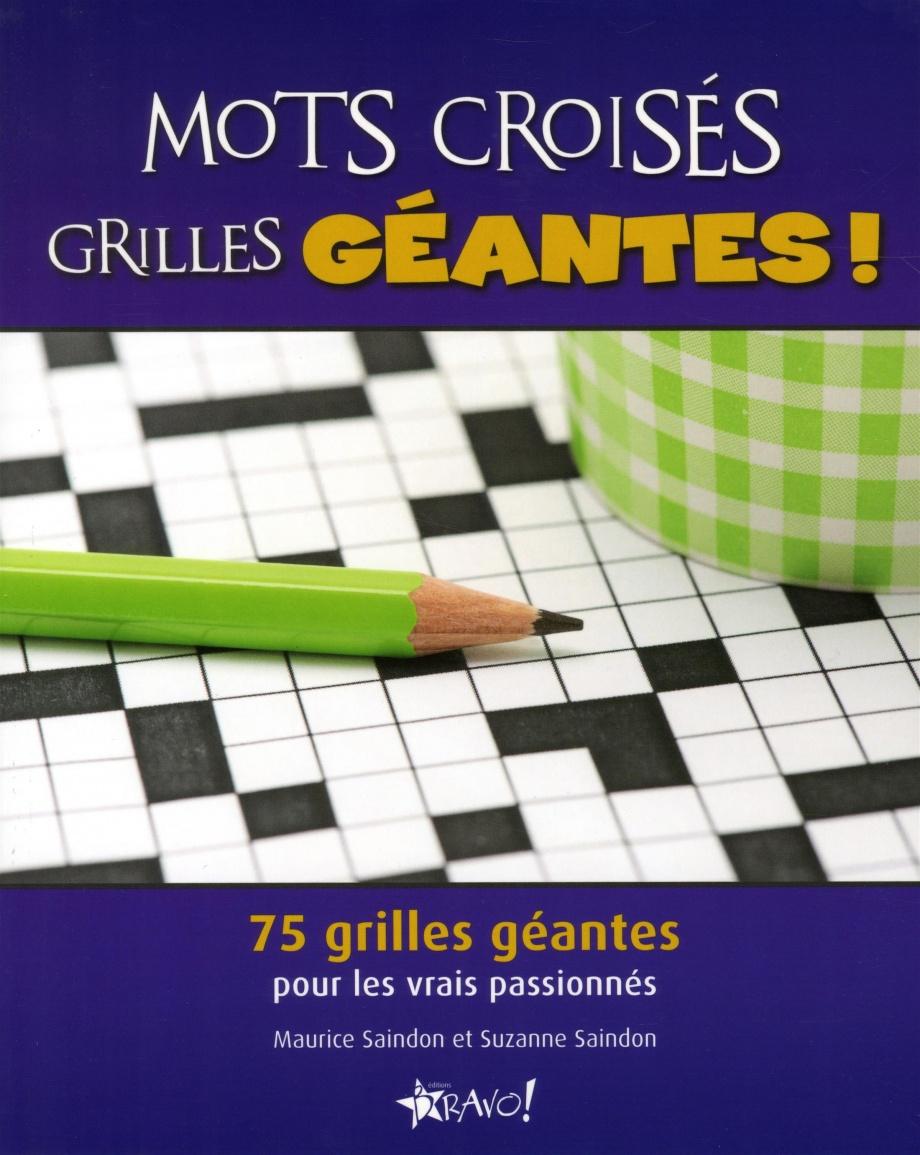 Mots Croisés Grilles Géantes serapportantà Mot Fleches Geant