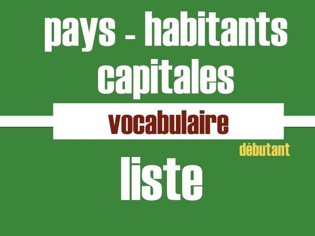 Pays Habitants Capitales Fle Liste De Vocabulaire Avec Audio concernant Carte Du Monde Et Leur Capitale