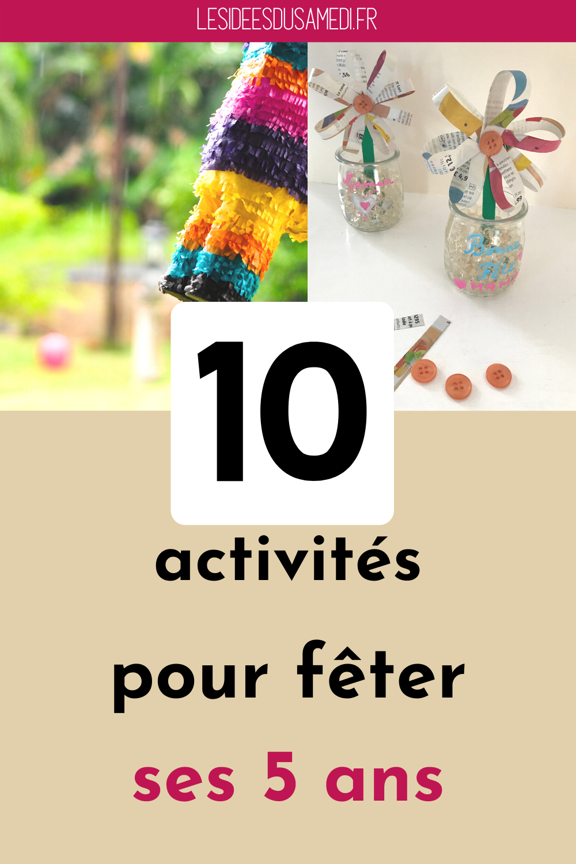 Plus De Dix Activités Testées Pour Un Anniversaire De Fille intérieur Activité Pour Enfant De 5 Ans