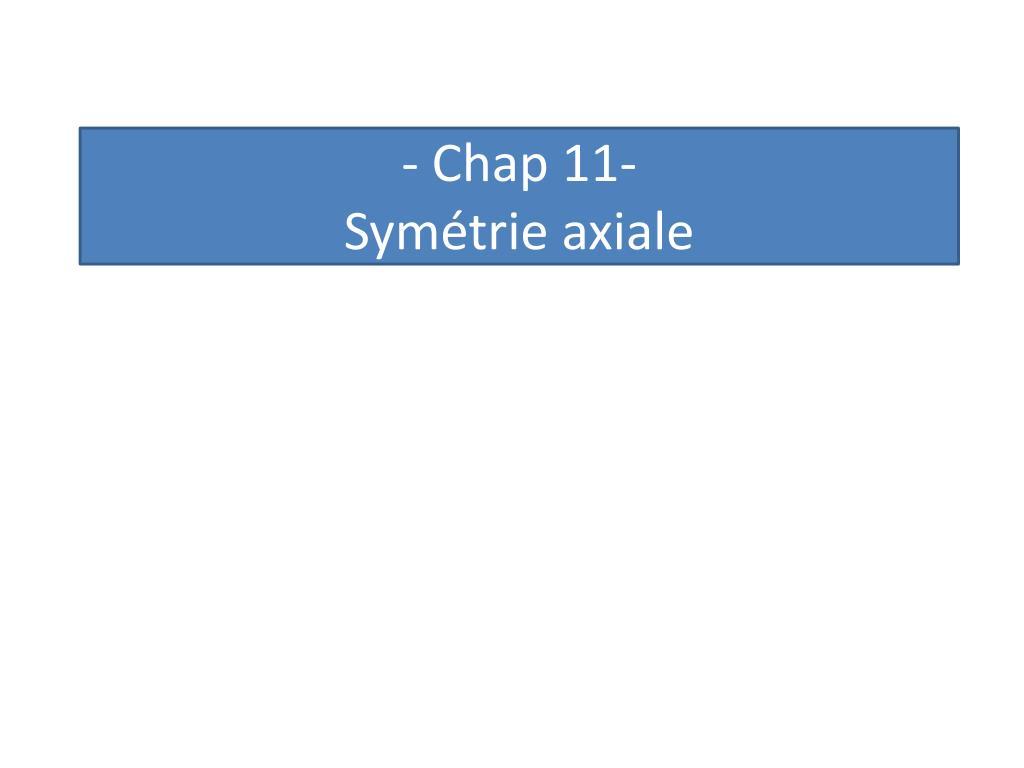 Ppt - - Chap 11- Symétrie Axiale Powerpoint Presentation encequiconcerne Symétrie Axial